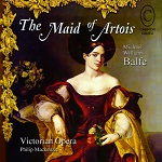 Balfe: The Maid of Artois